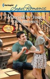 Married by June