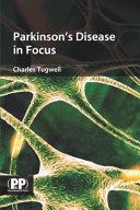 Parkinson's Disease in Focus