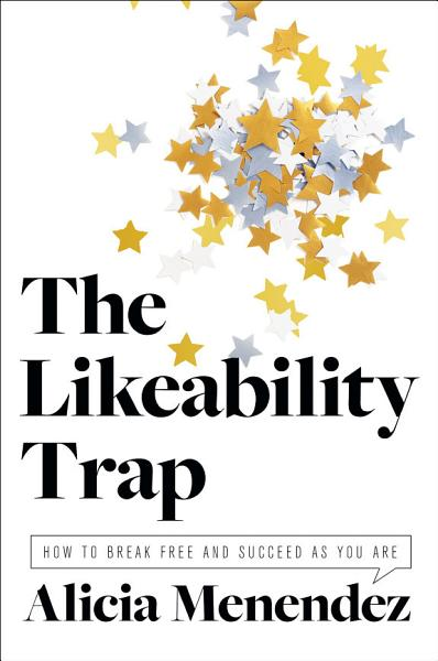 Download The Likeability Trap Book