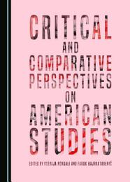 Critical and Comparative Perspectives on American Studies