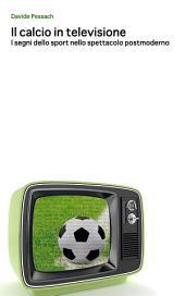 Il calcio in televisione