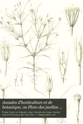 Annales d'horticulture et de botanique: ou Flore des jardins du royaume des Pays-bas, et histoire des plantes cultivées et ornamentales les plus intéressantes des possessions neerlandiases aux Indes Orientales, en Amérique et du Japon, Volume4