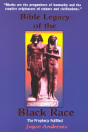 Bible Legacy Of The Black Race Book PDF