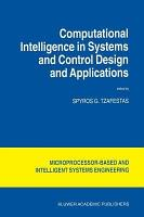 Computational Intelligence in Systems and Control Design and Applications PDF