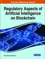Regulatory Aspects of Artificial Intelligence on Blockchain PDF