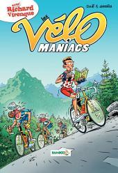 Les Vélomaniacs - Tome 4 -