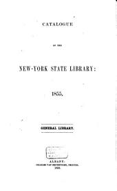 Catalogue of the New-York State Library: 1855/56, Volume 1