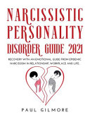 Narcissistic Personality Disorder Guide 2021