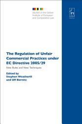 The Regulation Of Unfair Commercial Practices Under Ec Directive 2005 29 Book PDF
