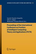 Proceedings of the International Conference on Frontiers of Intelligent Computing  Theory and Applications  FICTA  PDF