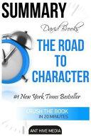 David Brooks' the Road to Character Summary & Analysis