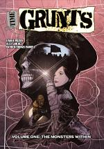 Time Grunts: Volume 1 - The Monsters Within