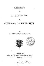 Supplement to a handbook of chemical manipulation