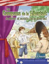 La Campana de la Libertad / The Liberty Bell: A Salvar el sonido de la libertad