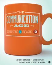 The Communication Age: Connecting and Engaging, Edition 2