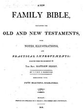 A new family Bible: containing Old and New Testaments, Volume 1
