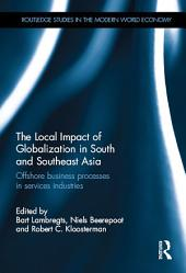 The Local Impact of Globalization in South and Southeast Asia: Offshore business processes in services industries