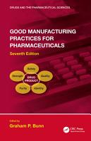 Good Manufacturing Practices for Pharmaceuticals  Seventh Edition PDF