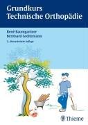 Grundkurs technische Orthop  die PDF