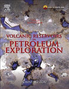 Volcanic Reservoirs in Petroleum Exploration