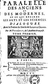 Parallèle des Anciens et des Modernes en ce qui concerne les sciences