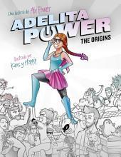 Adelita Power: The Origins: La superheroína más pardilla de este universo