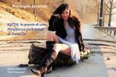 Katya la poesia di una Principessa cacciatrice di tramonti