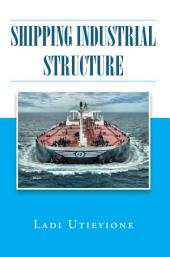 Shipping Industrial Structure