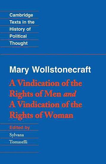 Wollstonecraft  A Vindication of the Rights of Men and a Vindication of the Rights of Woman and Hints PDF