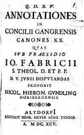 Annotationes In Concilii Gangrensis Canones XX