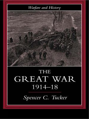 The Great War  1914 1918 PDF
