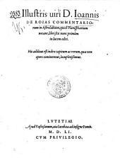 Illustris uiri D. Ioannis de Roias Commentariorum in astrolabium, quod planisphaerium uocant, libri sex nunc primùm in lucem editi . His additus est index capitum ac rerum, quae toto opere continentur, locupletissimus