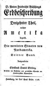 D. Anton Friderich Büschings Erdbeschreibung. Theil 1-11 (1-3), 13 [in 6 vols. Var. eds.].