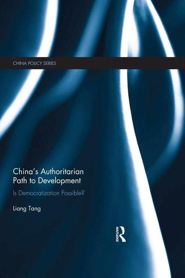 China's Authoritarian Path to Development