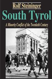 South Tyrol: A Minority Conflict of the Twentieth Century