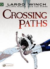 Largo Winch - Volume 15 - Crossing Paths
