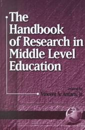 The Handbook of Research in Middle Level Education: Volume 1