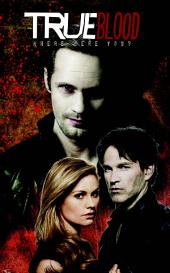 True Blood Vol. 1: Where Were You?