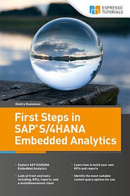 First Steps in SAP S 4HANA Embedded Analytics PDF