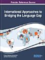 International Approaches to Bridging the Language Gap