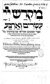 Hebraica Biblia latina planeque nova...translatione