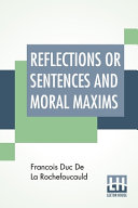 Reflections Or Sentences And Moral Maxims PDF