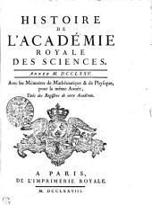 HISTOIRE DE L'ACADÉMIE ROYALE DES SCIENCES. ANNÉE M. DCCLXXV. Avec les Mémoires de Mathématique & de Physique, pour la même Année, Tirés des Registres de cette Académie