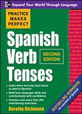 Practice Makes Perfect Spanish Verb Tenses  Second Edition PDF