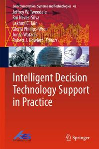 Intelligent Decision Technology Support in Practice PDF