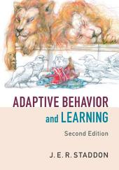 Adaptive Behavior and Learning: Edition 2