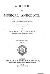 A Book of Musical Anecdotes: From Every Available Source, Volume 2