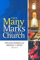 The Many Marks of the Church PDF