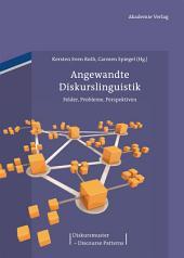 Angewandte Diskurslinguistik: Felder, Probleme, Perspektiven