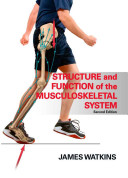 Structure and Function of the Musculoskeletal System PDF